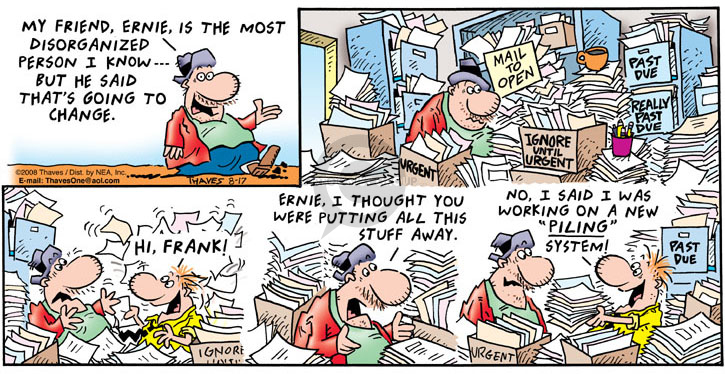 Comic Strip Bob Thaves Tom Thaves  Frank and Ernest 2008-08-17 organize