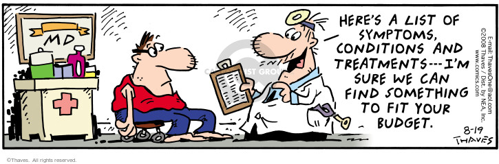 Comic Strip Bob Thaves Tom Thaves  Frank and Ernest 2008-08-19 medical cost