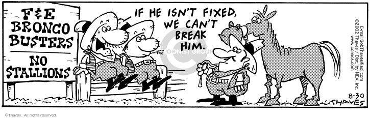 Comic Strip Bob Thaves Tom Thaves  Frank and Ernest 2002-08-30 ranch