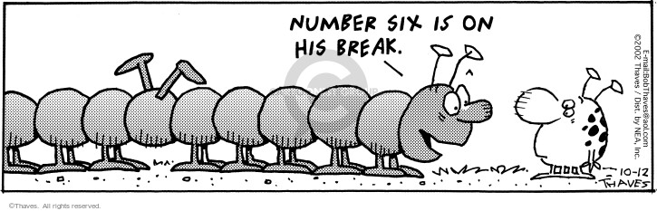 Cartoonist Bob Thaves Tom Thaves  Frank and Ernest 2002-10-12 centipede