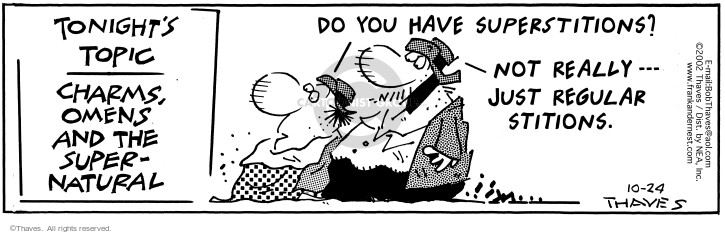 Comic Strip Bob Thaves Tom Thaves  Frank and Ernest 2002-10-24 usual