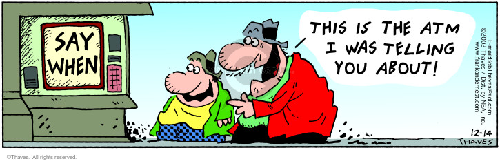 Comic Strip Bob Thaves Tom Thaves  Frank and Ernest 2002-12-14 bank account