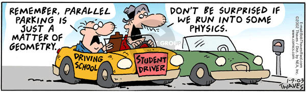 Comic Strip Bob Thaves Tom Thaves  Frank and Ernest 2003-01-09 student driver
