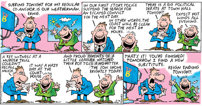 Comic Strip Bob Thaves Tom Thaves  Frank and Ernest 2003-02-16 weatherman