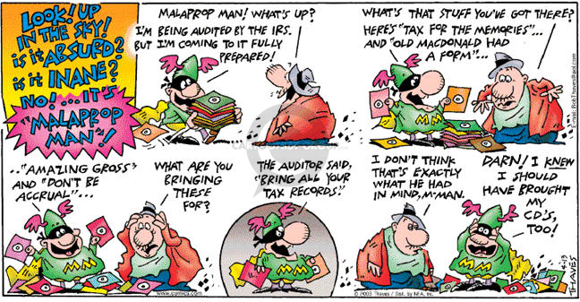 Comic Strip Bob Thaves Tom Thaves  Frank and Ernest 2003-04-13 tax preparation