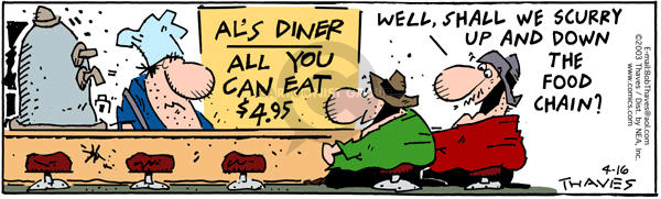 Cartoonist Bob Thaves Tom Thaves  Frank and Ernest 2003-04-16 ordering food