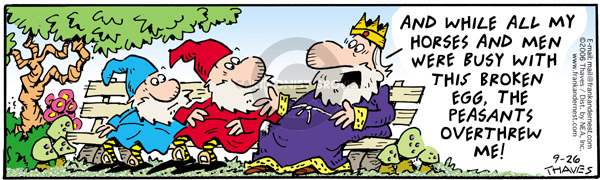 Comic Strip Bob Thaves Tom Thaves  Frank and Ernest 2006-09-26 kingdom