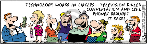 Comic Strip Bob Thaves Tom Thaves  Frank and Ernest 2006-11-06 phone conversation