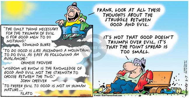Cartoonist Bob Thaves Tom Thaves  Frank and Ernest 2006-05-07 good