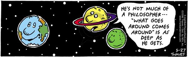 Cartoonist Bob Thaves Tom Thaves  Frank and Ernest 2006-05-27 sky