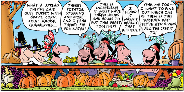 Comic Strip Bob Thaves Tom Thaves  Frank and Ernest 2006-11-19 Turkey