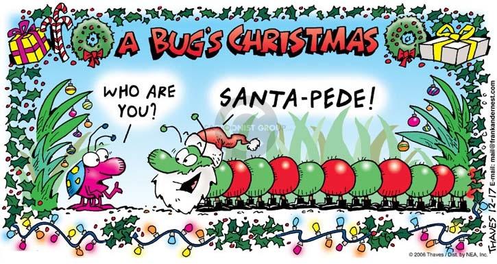 Cartoonist Bob Thaves Tom Thaves  Frank and Ernest 2006-12-17 centipede