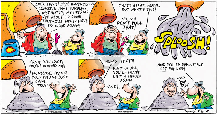 Comic Strip Bob Thaves Tom Thaves  Frank and Ernest 2007-02-11 initiative
