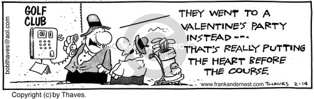 Cartoonist Bob Thaves Tom Thaves  Frank and Ernest 1986-02-14 Valentine's Day