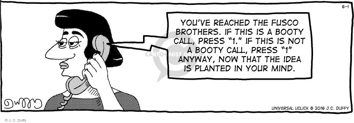 Comic Strip J.C. Duffy  Fusco Brothers 2016-06-01 voicemail