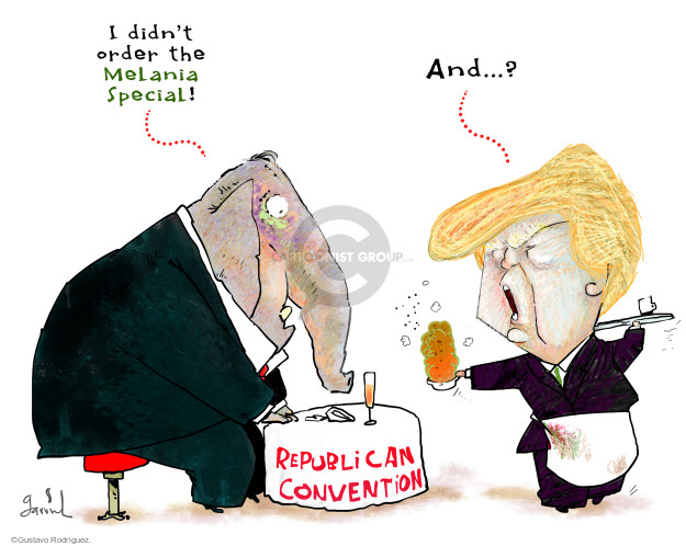 I didnt order the Melania Special! And … ? Republican convention.