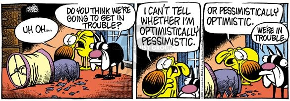 Comic Strip Mike Peters  Mother Goose and Grimm 2005-01-15 optimism