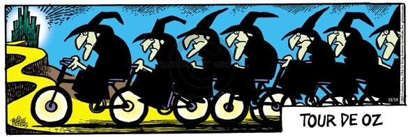 Tour do Oz.  (Witches ride their bikes.)