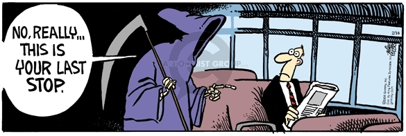 Cartoonist Mike Peters  Mother Goose and Grimm 2006-02-16 grim reaper