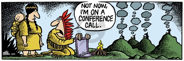 No now, Im on a conference call.