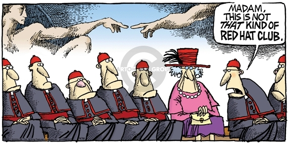 Madam, this is not that kind or Red Hat club.