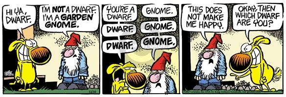 Comic Strip Mike Peters  Mother Goose and Grimm 2007-12-10 garden gnome