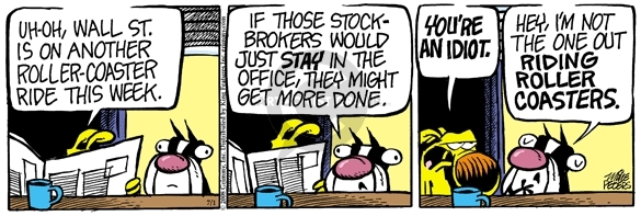 Comic Strip Mike Peters  Mother Goose and Grimm 2008-07-01 broker