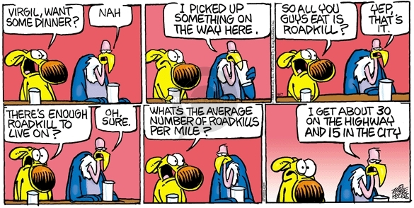 Comic Strip Mike Peters  Mother Goose and Grimm 2008-09-07 scavenger