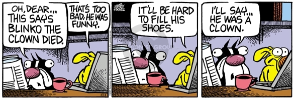 Comic Strip Mike Peters  Mother Goose and Grimm 2009-03-14 clown