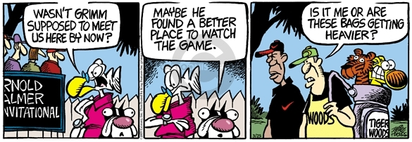 Comic Strip Mike Peters  Mother Goose and Grimm 2009-03-25 tiger