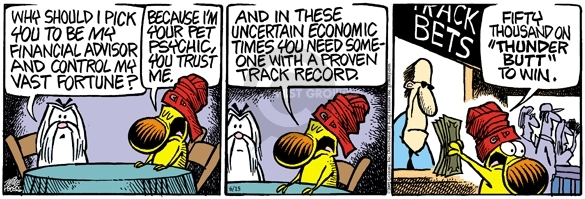 Comic Strip Mike Peters  Mother Goose and Grimm 2009-06-15 financial advisor