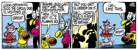 Comic Strip Mike Peters  Mother Goose and Grimm 2009-11-03 visit