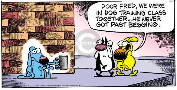 Comic Strip Mike Peters  Mother Goose and Grimm 2010-08-22 Fred