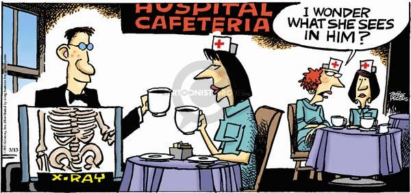 X-Ray.  Hospital Cafeteria.  I wonder what she sees in him?