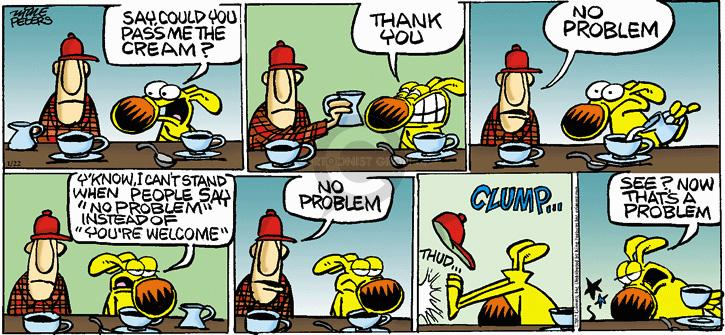 Comic Strip Mike Peters  Mother Goose and Grimm 2012-01-22 gracious