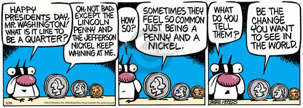 Cartoonist Mike Peters  Mother Goose and Grimm 2012-02-20 penny