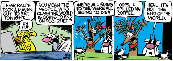 Comic Strip Mike Peters  Mother Goose and Grimm 2012-11-27 prediction