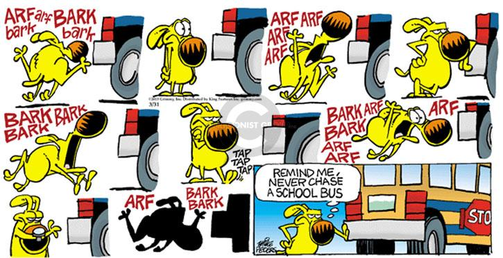 Comic Strip Mike Peters  Mother Goose and Grimm 2013-03-31 arf