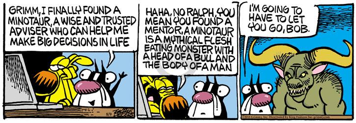 Cartoonist Mike Peters  Mother Goose and Grimm 2013-08-09 bull