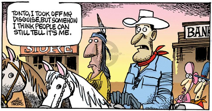 Comic Strip Mike Peters  Mother Goose and Grimm 2013-10-06 Tonto