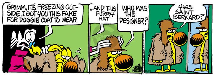 Cartoonist Mike Peters  Mother Goose and Grimm 2013-11-13 fur jacket