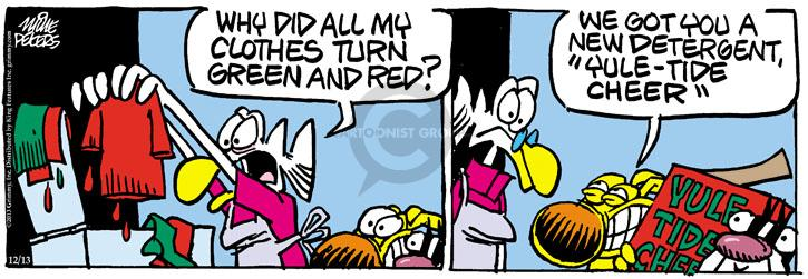 Cartoonist Mike Peters  Mother Goose and Grimm 2013-12-13 color