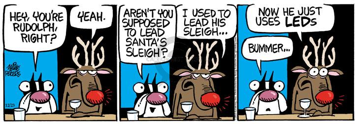 Comic Strip Mike Peters  Mother Goose and Grimm 2013-12-23 aren't