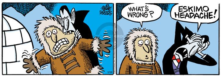 Whats wrong? ESKIMO HEADACHE!