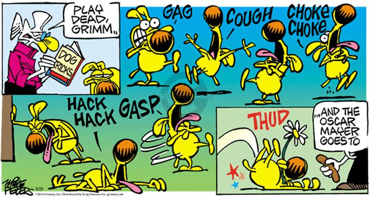 Play dead, Grimm … Dog Tricks. GAG. COUGH. CHOKE CHOKE. HACK HACK. GASP. THUD. … And the Oscar Mayer goes to.