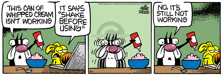 Comic Strip Mike Peters  Mother Goose and Grimm 2014-09-09 isn't