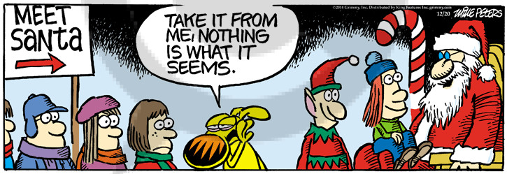 Comic Strip Mike Peters  Mother Goose and Grimm 2014-12-20 deception