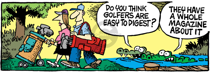 Do you think golfers are easy to digest? They have a whole magazine about it.