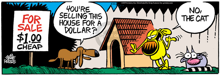 Cartoonist Mike Peters  Mother Goose and Grimm 2015-04-22 sale