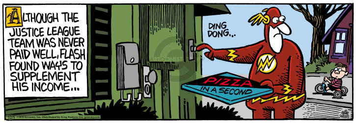 Although the Justice League team has never paid well, Flash found ways to supplement his income … Ding dong. Pizza in a Second.